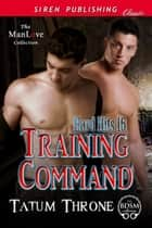 Training Command ebook by Tatum Throne