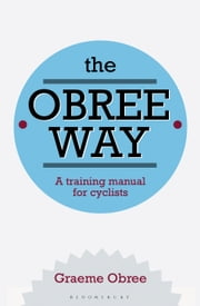 The Obree Way ebook by Graeme Obree