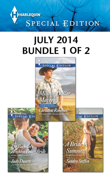 Harlequin Special Edition July 2014 - Bundle 1 of 2 - An Anthology ebook by Christine Rimmer,Judy Duarte,Sandra Steffen