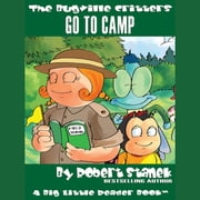 Go to Camp audiobook by Robert Stanek