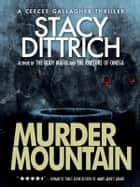 Murder Mountain ebook by Stacy Dittrich