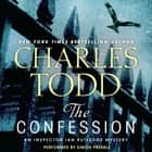 The Confession - An Inspector Ian Rutledge Mystery audiobook by