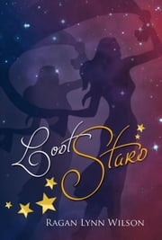 Lost Stars ebook by Ragan Lynn Wilson