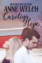 Carolina Hope ebook by Anne Welch