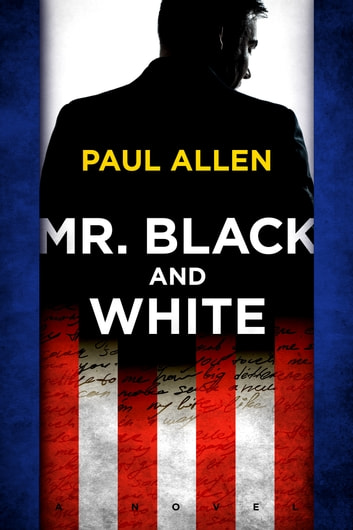 Mr. Black And White ebook by Paul Allen