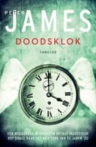 Doodsklok ebook by Peter James,Lia Belt