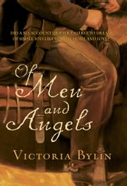 Of Men and Angels ebook by Victoria Bylin