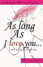 As Long as I love you ebook by Nikhil Mahajan