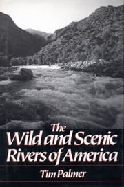 Wild and Scenic Rivers of America ebook by Tim Palmer