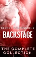Secret Confessions: Backstage Bundle ebook by K.M. Golland, Eden Summers, Lexxie Couper,...