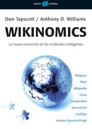 Wikinomics ebook by Don Tapscott, Anthony D. Williams