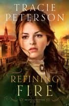 Refining Fire (Brides of Seattle Book #2) ebook by