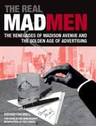 The Real Mad Men ebook by Andrew Cracknell
