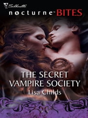 The Secret Vampire Society ebook by Lisa Childs