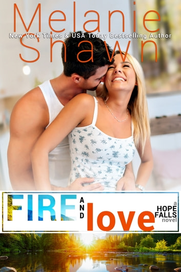 Fire and Love ebook by Melanie Shawn