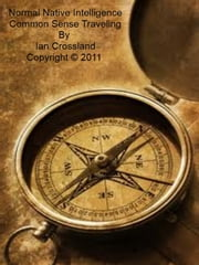 Common Sense Traveling ebook by Ian Crossland