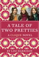 The Clique #14: A Tale of Two Pretties ebook by Lisi Harrison