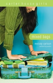 Mixed Bags ebook by Melody Carlson