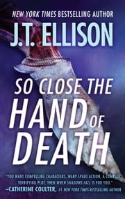 So Close the Hand of Death ebook by J.T. Ellison