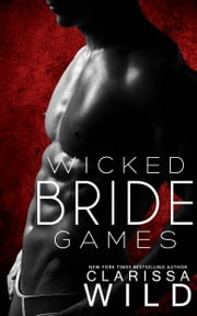 Wicked Bride Games ebook by Clarissa Wild