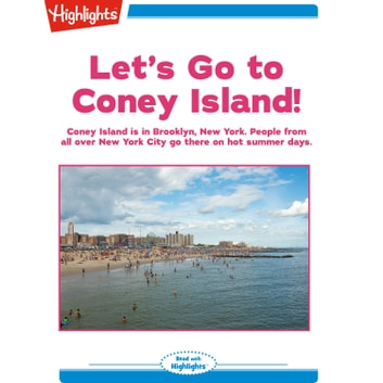 Let's Go to Coney Island! audiobook by Highlights for Children