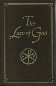 The Law of God - For Study at Home and School ebook by Seraphim Slobodskoi,Susan Price