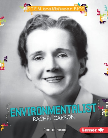 Environmentalist Rachel Carson ebook by Douglas Hustad
