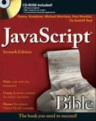 JavaScript Bible ebook by Danny Goodman, Michael Morrison, Paul Novitski,...