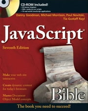 JavaScript Bible ebook by Danny Goodman,Michael Morrison,Paul Novitski,Tia Gustaff Rayl