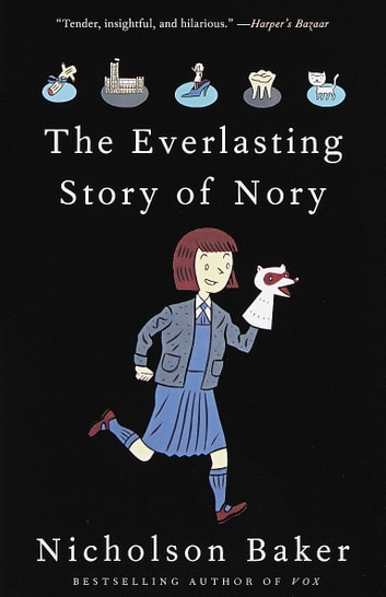 The Everlasting Story of Nory eBook by Nicholson Baker