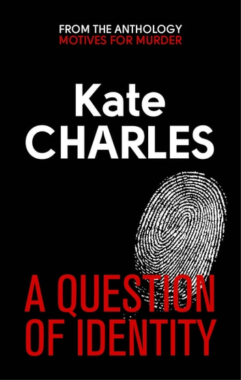 A Question of Identity ebook by Kate Charles
