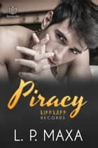 Piracy ebook by L.P. Maxa