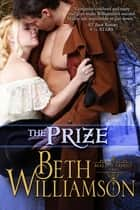 The Prize ebook by Beth Williamson