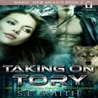 Taking on Tory audiobook by S.E. Smith