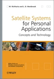 Satellite Systems for Personal Applications - Concepts and Technology ebook by Madhavendra Richharia,Leslie David Westbrook