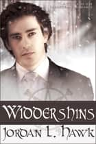 Widdershins ebook by Jordan L. Hawk