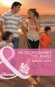 His Second-Chance Family (Mills & Boon Cherish) ebook by RaeAnne Thayne