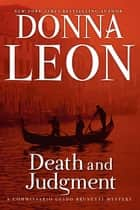 Death and Judgment - A Commissario Guido Brunetti Mystery ebook by Donna Leon