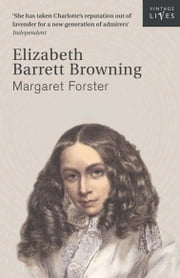 Elizabeth Barrett Browning ebook by Margaret Forster