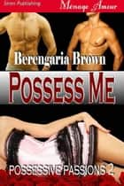 Possess Me ebook by