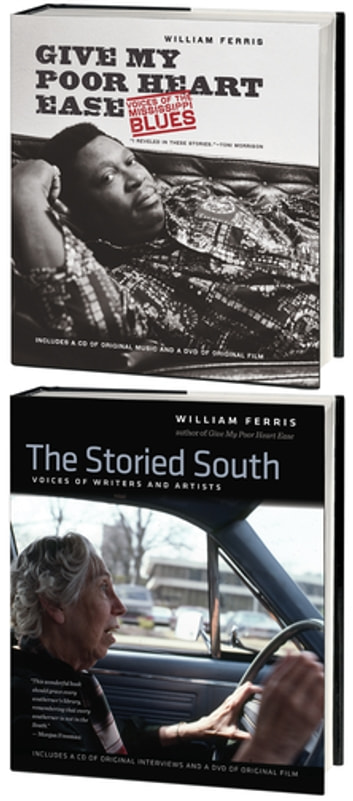 The Bill Ferris Enhanced Omnibus E-Book - Includes Give my Poor Heart Ease and The Storied South ebook by William Ferris