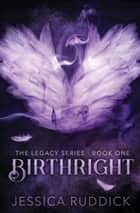 Birthright ebook by Jessica Ruddick