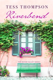 Riverbend ebook by Tess Thompson