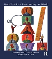 Handbook of Personality at Work ebook by Neil Christiansen,Robert Tett