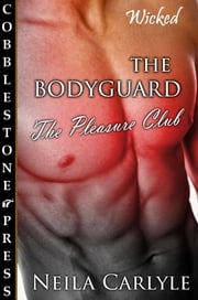 The Bodyguard ebook by Neila Carlyle