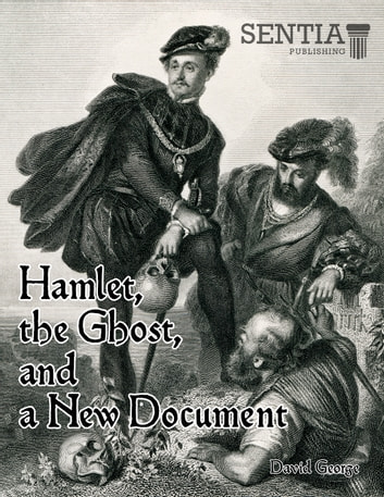 Hamlet, the Ghost, and a New Document ebook by David George