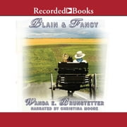 Plain and Fancy audiobook by Wanda E. Brunstetter