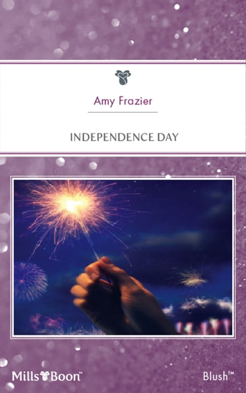 Independence Day ebook by Amy Frazier