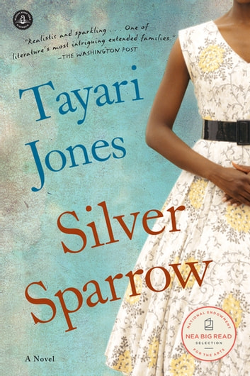 Silver Sparrow ebook by Tayari Jones
