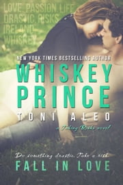 Whiskey Prince ebook by Toni Aleo